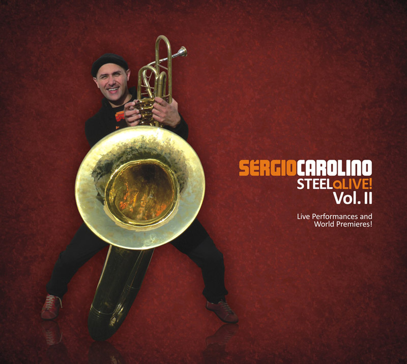 Sergio Carolino / Steel Alive, Vol. II